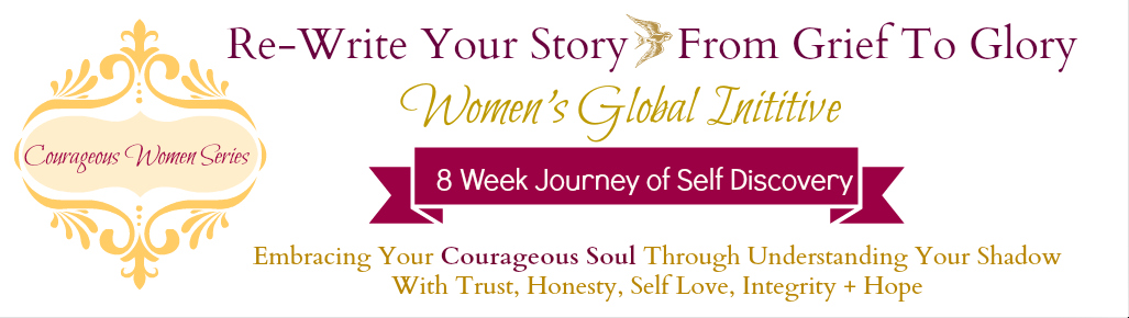 Courageous Souls 8 Week Journey of Self Discovery